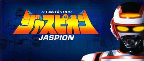 O Fantástico Jaspion.